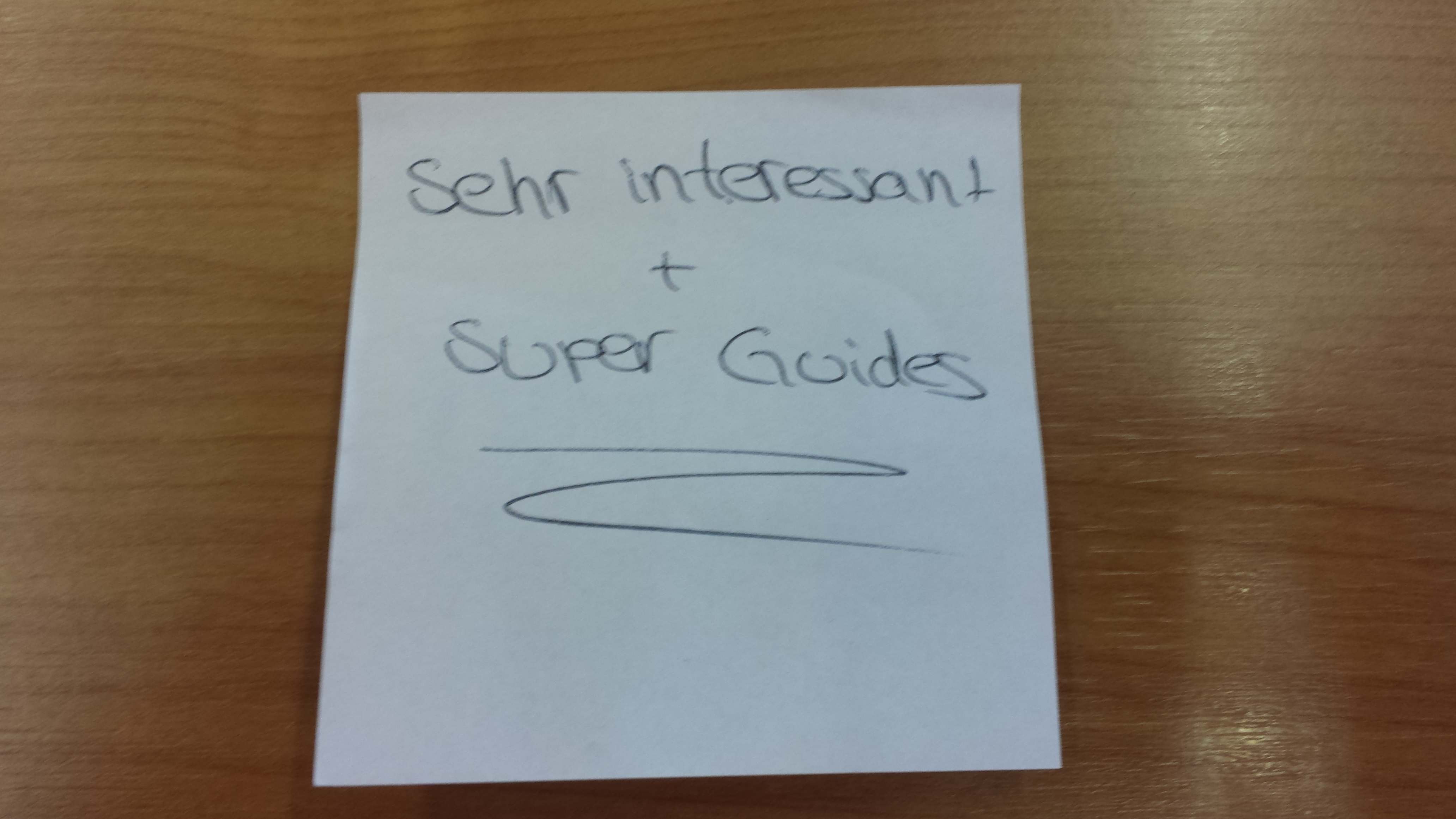 Sehr interessant + super Guides